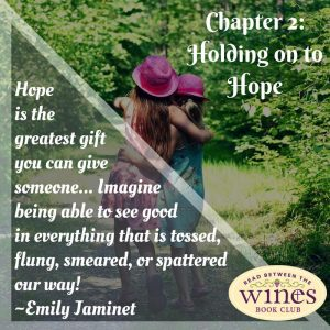 The Friendship Project WINE Summer Book Club Chapter 2 -  Finding Hope