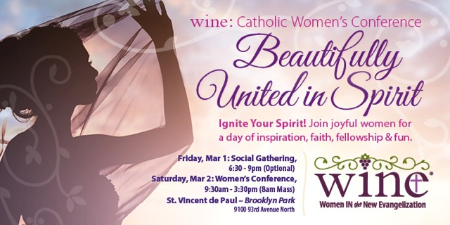 WINE MN Conference March 1 and 2 St Vincent de Paul Brooklyn Park, MN